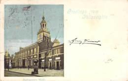 Greeetings Philadelphia Indepence-Hall1899 AKS - Gruss Aus.../ Grüsse Aus...