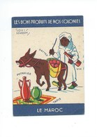 LE MAROC COLONIES FRANÇAISES  TB 2 Scans 75 X 52 Mm Pub: Phosphatine Falieres Didactique - Chocolat