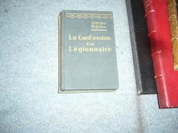 ( Légion Etrangère ) Georges Dejean  La Confession D'un Légionnaire - Guerre 1939-45