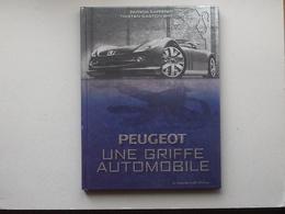 PEUGEOT UNE GRIFFE AUTOMOBILE: Livre (2001) KAPFERER Patricia + Lettre Didactique D'accompagnement Cherche Midi éditeur - Scienza