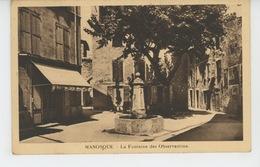 MANOSQUE - La Fontaine Des Observantins - Manosque
