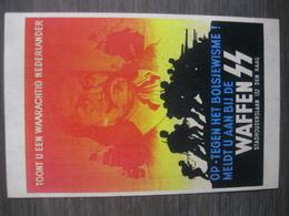 Op-Tegen Het Bolsjewime! Meldt U Aan Bij De WAFFEN SS - Weltkrieg 1939-45