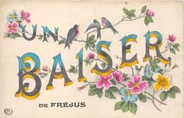 83-FREJUS- UN BAISER DE FREJUS - Frejus