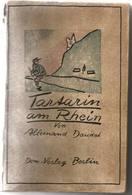LIVRE TARTARIN DE TARASCON AM RHEIN ALLEMAND DAUDET ED. DOM VERLAG BERLIN 1922 - Livres, BD, Revues