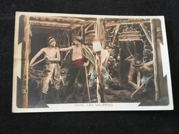 Mineurs Dans Les Galeries - Mines