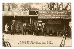 MAISON HOTTE , DIJON. MACHINES à BOIS MOUGEOTTE, MOTEURS , LIMES,ET RàPES.                                         .E.11 - Dijon
