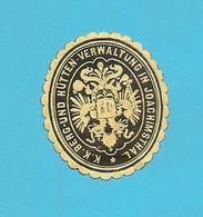 Siegelmarke * Vignette Der K.K. Berg- Und Hütten-Verwaltung In Joachimsthal Im Erzgebirge * Böhmen * Jachymov - Erinofilia