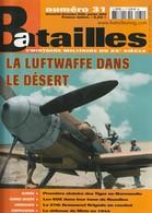 Rare Revue Batailles N°31 - 1939-45