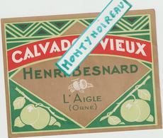 Vieux Papier :  étiquette  Calvados  Vieux , H. Besnard , Orne ,  L ' Aigle - Naissance & Baptême