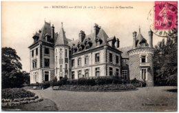 28 MONTIGNY-sur-AVRE - Le Chateau De Courteilles - Montigny-sur-Avre