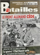 Rare Revue Batailles N°45 - 1939-45