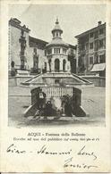 Acqui Terme (Alessandria) Fontana Della Bollente, Bocche Ad Uso Pubblico - Alessandria