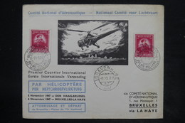 BELGIQUE - Enveloppe Par Hélicoptère En 1947 Bruxelles / La Haye -  L 26257 - Belgium