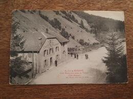 Au Col De Bussang - Café Murat à La Sortie Du Tunnel - Pub Sourdillat, Vins De Bourgogne à Brienon - Bussang