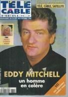 "TELE CABLE HEBDO  N° 334  "" EDDY MITCHELL "" -     SEPTEMBRE / OCTOBRE 1996 - Télévision"