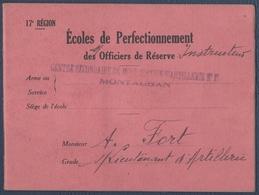 Carnet Ecoles De Perfectionnement Des Officiers De Réserve.Centre De Mobilisation D'Artillerie, Montauban. - Documents