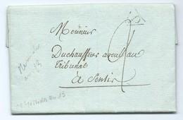 3092 - Lettre 1805 Taxée Pour SENLIS Duchauffour Cachet P Triangulaire Lizy Sur Ourcq Messidor An XIII - 1792-1815: Veroverde Departementen