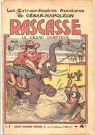 Les Extraordinaires Aventures De César-Napoléon RACASSE Le Grand Dompteur N°2 Par Mat Sociéte Parisienne D'Edition 1936 - A Suivre