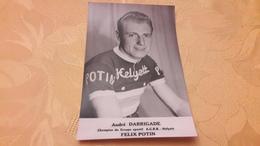 André DARRIGADE Helyett Felix Potin Carte Originale Autographe Au Verso - Cyclisme