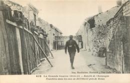 BETHENY LA GRANDE GUERRE 1914-1915 TRANCHEES DANS LES RUES DE BETHENY - Bétheny