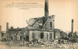 SERMAIZE LES BAINS  LA GRANDE GUERRE 1914-1915 HOTEL DE VILLE - Sermaize-les-Bains
