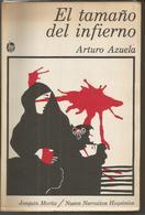 Arturo AZUELA  El Tamaño Del Infierno - Livres, BD, Revues