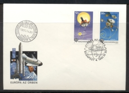 Hungary 1991 Europa Man In Space FDC - FDC