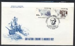 Albania 1992 Europa Columbus Discovery Of America FDC - Albania