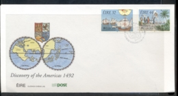 Ireland 1992 Europa Columbus Discovery Of America FDC - FDC