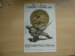 Guerre 14.18 Carte Monnaie Ecrasant Soldat Allemand Pour La France Versez Votre Or - Weltkrieg 1914-18