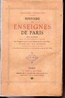 HISTOIRE DES ENSEIGNES DE PARIS Par EDOUARD FOURNIER (1884) - Ile-de-France