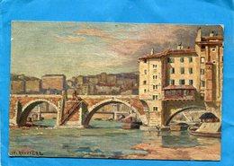 Illustrateur-ROUVIERE-LYON-le Pont De Change -a Voyagé -années 1900-10-édition Grange - Illustrateurs & Photographes