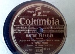 "78 Tours - DISQUE ""GRAMOPHONE"" BF 29 TINO ROSSI MAÎTRE PHATELIN ET OU VOULEZ VOUS ALLER COLUMBIA - 78 Rpm - Schellackplatten"