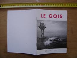 Dépliant Guide Brochure Touristique LE GOIS Imprimerie Lussaud 1961 - Dépliants Touristiques