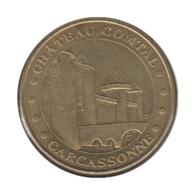 11003 - MEDAILLE TOURISTIQUE MONNAIE DE PARIS 11 - Carcassonne Château Comtal - 2014 - Monnaie De Paris