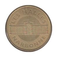 11005 - MEDAILLE TOURISTIQUE MONNAIE DE PARIS 11 - Narbonne Les Halles - 2012 - Monnaie De Paris