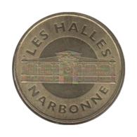 11007 - MEDAILLE TOURISTIQUE MONNAIE DE PARIS 11 - Narbonne Les Halles - 2012 - Monnaie De Paris