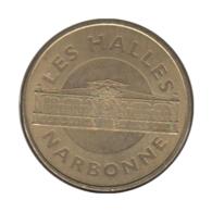 11008 - MEDAILLE TOURISTIQUE MONNAIE DE PARIS 11 - Narbonne Les Halles - 2012 - Monnaie De Paris