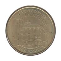 11012 - MEDAILLE TOURISTIQUE MONNAIE DE PARIS 11 - Narbonne Cathédrâle St Just - 2012 - Monnaie De Paris