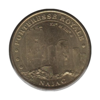12004 - MEDAILLE TOURISTIQUE MONNAIE DE PARIS 12 - Forteresse Royale Najac - 2006 - Monnaie De Paris