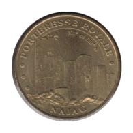 12006 - MEDAILLE TOURISTIQUE MONNAIE DE PARIS 12 - Forteresse Royale Najac - 2006 - Monnaie De Paris