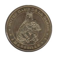 13006 - MEDAILLE TOURISTIQUE MONNAIE DE PARIS 13 - Notre Dame De La Garde - 2012 - Monnaie De Paris