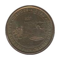 15004 - MEDAILLE TOURISTIQUE MONNAIE DE PARIS 15 - Chaudes Aigues - 2002 - 2002