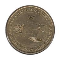 15006 - MEDAILLE TOURISTIQUE MONNAIE DE PARIS 15 - Chaudes Aigues - 2007 - Monnaie De Paris
