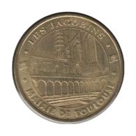 31010 - MEDAILLE TOURISTIQUE MONNAIE DE PARIS 31 - Les Jacobins Mairie De Toulouse - 2005 - Monnaie De Paris