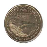 33002 - MEDAILLE TOURISTIQUE MONNAIE DE PARIS 33 - La Duna Du Pyla - 2007 - 2007
