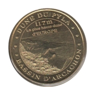33003 - MEDAILLE TOURISTIQUE MONNAIE DE PARIS 33 - La Duna Du Pyla - 2007 - Monnaie De Paris