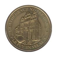 43004 - MEDAILLE TOURISTIQUE MONNAIE DE PARIS 43 - Cathédrale Notre Dame Le Puy En Velay - 2014 - Monnaie De Paris