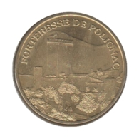43006 - MEDAILLE TOURISTIQUE MONNAIE DE PARIS 43 - Forteresse De Polignac - 2007 - Monnaie De Paris