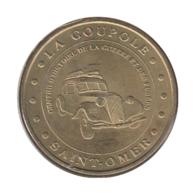 62003 - MEDAILLE TOURISTIQUE MONNAIE DE PARIS 62 - La Coupole De St Omer - 2007 - Monnaie De Paris